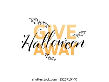 Vector halloween giveaway horizontal banner template. Black and orange color font text and cartoon scary flying bat isolated on white background. Desing for free gift poster, presents post, repost.