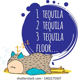 Vector hand draw illustration of cute colourful lying owl with crayon lines in cartoon style with funny quote one tequila two tequila three tequila floor on white background