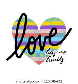 Vector hand drawn brush strokes with paint texture in a heart shape. Bright rainbow colors. Love has no limits text.