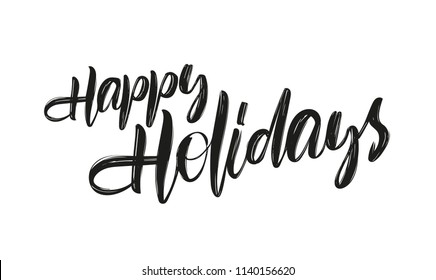 Vector hand drawn brush type lettering of Happy Holidays on white background.