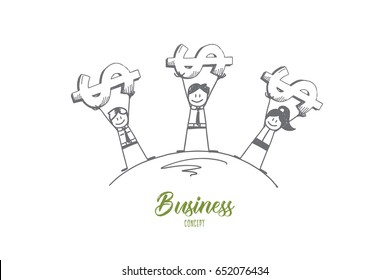 Vector hand drawn Business concept sketch. Business people standing and holding dollars on raised hands