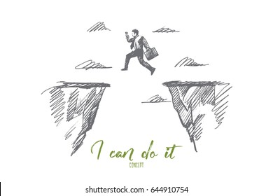 Vector hand drawn I can do it motivational concept sketch. Businessman jumping from one rock to another above gap