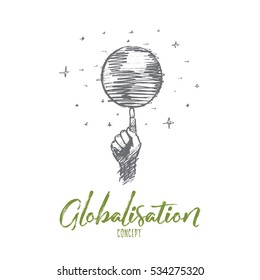 Vector hand drawn globalisation concept sketch. Planet earth spinning around on one human finger. Lettering Globalisation concept