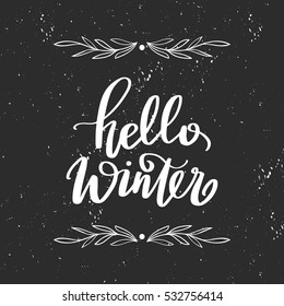 Vector hand drawn greeting card - Hello winter. Black and white illustration with floral frame and hand lettering