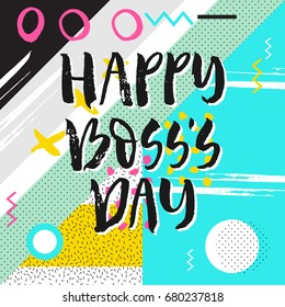 Vector hand drawn greeting card - Happy Boss's Day. Black hand lettering quote  isolated on colorful background
