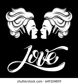 "Vector hand drawn illustration of lesbian kiss. Hand sketched creative artwork with hand lettering "" Love"" . Template for card poster, banner, print for t-shirt. Tattoo art."