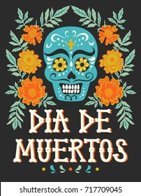 "Vector hand drawn illustration of Mexican holiday ""Day of the Dead"". The postcard with traditional sugar skull, frame of marigold flowers and lettering ""Dia de Muertos"""