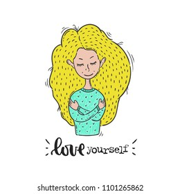 Vector hand drawn illustration. Phrases Love yourself, lettering, girl, women. Idea for poster, postcard.
