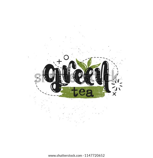Vector hand drawn illustration. Phrases Green tea lettering. Idea for label.