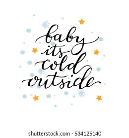vector hand drawn lettering baby its cold outside