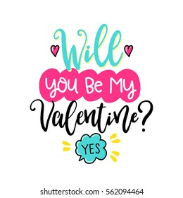 Vector hand drawn lettering poster. Creative typography card with phrase, hearts and decor elements. Will you be my Valentine. Romantic text.