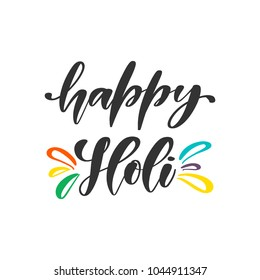 Vector hand drawn motivational and inspirational quote - Happy Holi. Calligraphic poster