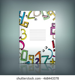 Vector hand drawn school book cover template. Modern background with colorful numbers for poster, print, flyer, book, booklet, brochure and leaflet design. Editable graphic collection in bright colors