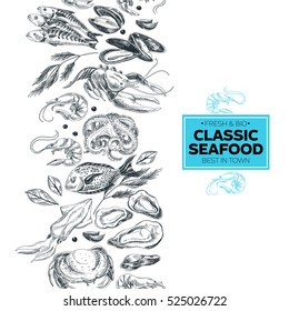 Vector hand drawn sea food Illustration. Seamless border. Vintage style sketch background.