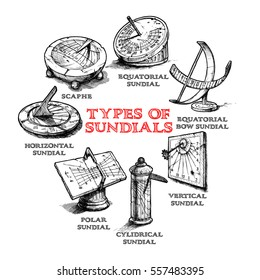 Vector hand drawn set of different sundial. Types of dial: equatorial, bow (spherical), vertical, cylindrical, polar, horizontal sundials and scaphe.