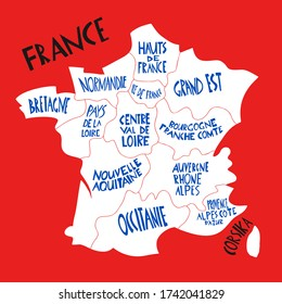Vector hand drawn stylized map of France. Travel illustration with french regions names. Hand drawn lettering illustration. Europe map element