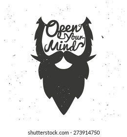 Vector hand drawn typography poster with bearded man's head. Open your mind. Inspirational and motivational illustration
