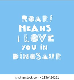Vector hand drawn vintage illustration with dinosaur hand-lettering. This illustration can be used as a print on t-shirts and bags, stationary or as a poster.
