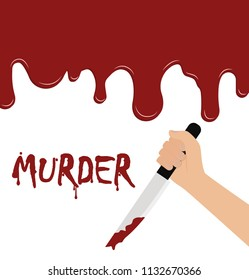 Vector of hand holding a bloody knife on blood flowing background - murder concept