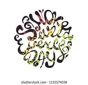 "Vector Hand lettering about marijuana ""Smoke weed everyday"""