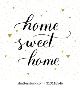 "Vector hand lettering ""Home sweet home"" isolated on white background"