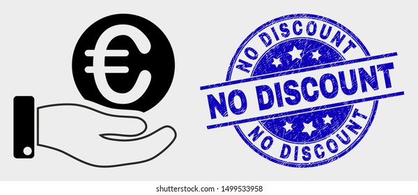 Vector hand offfer euro coin icon and No Discount seal stamp. Red round distress seal stamp with No Discount text. Vector composition in flat style. Black isolated hand offfer euro coin symbol.