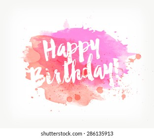 Vector hand painted watercolor greeting card - Happy birthday