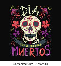 Vector hand sketched lettering 'Dia de los Muertos' (Day of the Dead) for postcard or celebration design.Day of the dead vector illustration set. Skulls, flowers  with hand drawn typography poster.