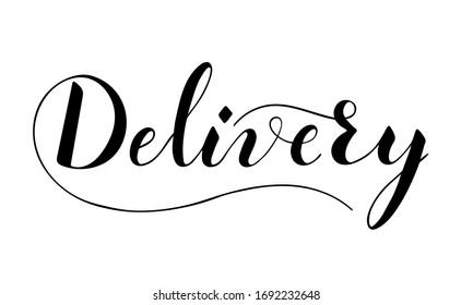 Vector hand written delivery text isolated on white background. Food or parcel delivery service. Script brushpen lettering with flourishes. Handwriting for banner, poster, company label or logo