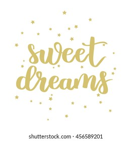 Vector hand written lettering quote. Modern calligraphy phrase. Sweet dreams. Gold ink on white isolated background with stars.