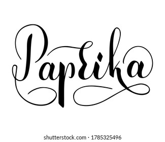 Vector hand written paprika text isolated on white background. Kitchen healthy herbs and spices for cooking. Script brushpen lettering with flourishes. Handwriting for banner, poster, product label