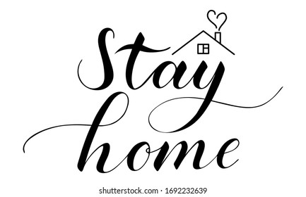 Vector hand written stay home text isolated on white background. Quarantine poster. Script brushpen lettering with flourishes. Coronavirus awareness handwriting. Social distancing