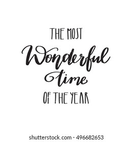 Vector Hand Written Winter Phrase   The Most Wonderful Time Of The Year,  Isolated On