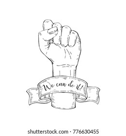 Vector hand-drawn background, sketch illustration. Template for printing, advertising, poster, poster, web design. Female hand with fist raised up. Symbol of feminism. We can do it