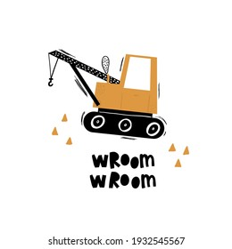 Vector hand-drawn color children's illustration, poster, print with a cute truck and lettering wroom in Scandinavian style on a white background. Building equipment. Funny construction transport.