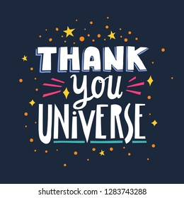 Vector hand-drawn lettering Thank You Universe made of different styles letters on a dark blue background.