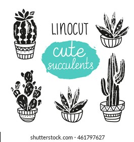 Vector hand-drawn poster. Grunge silhouette print linocuts. Cacti isolated on the white background. Grunge design with potted cacti and succulents.