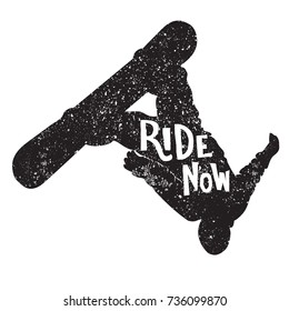 Vector handdrawn snowboarding quote Ride Now. Motivational lettering in the silhouette of a snowboarder with isolated background. Used for cards, posters, banners