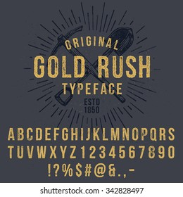 Vector handmade font. Vintage styled grunge textured typeface. Latin alphabet letters and numbers.