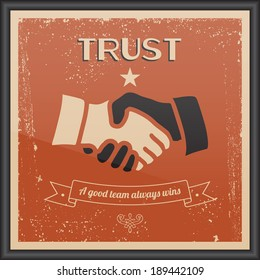 """Vector Handshake vintage sign. Retro typography """"Trust - A good team always win"""". Texture effects can be turned off."""