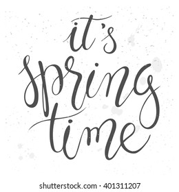 vector handwriting calligraphy illustration of spring time quote.