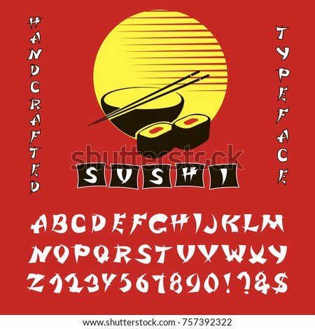 d27010e201 Japanese style Typeface. Retro ABC. Hand Made Asian Alphabet. English  letters and numbers.Logo of Bar or Shop Sushi. Vector Illustration. - Vector