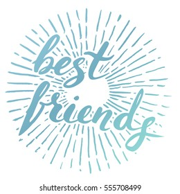 Vector handwritten brush script. blue letters isolated on white background. Best friends. With burst
