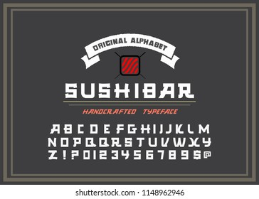 Vector handwritten display font. Japanese style Typeface. Retro ABC. Hand Made Asian Alphabet. English letters and numbers.Logo of Bar or Shop Sushi. Vector Illustration.
