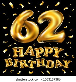 62nd birthday images stock photos vectors shutterstock vector happy birthday 62th celebration gold balloons and golden confetti glitters 3d illustration design for m4hsunfo