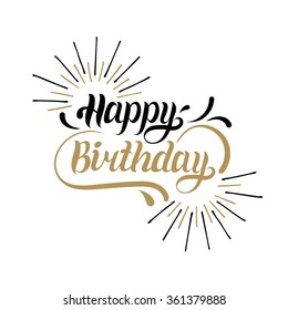 Vector Happy Birthday hand lettering for greeting or invitation card. Natal day background. Holiday typography poster.