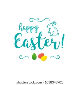 Vector Happy Easter Inscription, Trendy easter lettering with a bunny icon and eggs. All objects are editable, White background