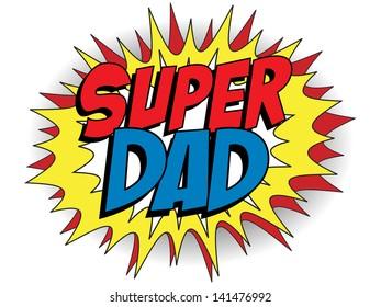 Vector - Happy Father Day Super Hero Dad