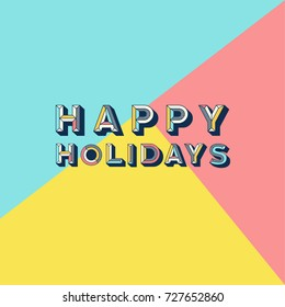 Vector happy holidays abstract retro pop font with peach background