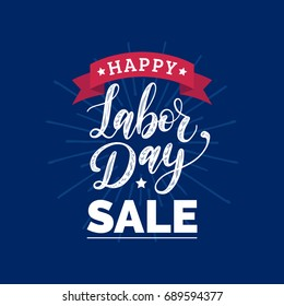 Vector Happy Labor Day Sale card. Special offer banner. National american holiday illustration for festive poster with hand lettering.